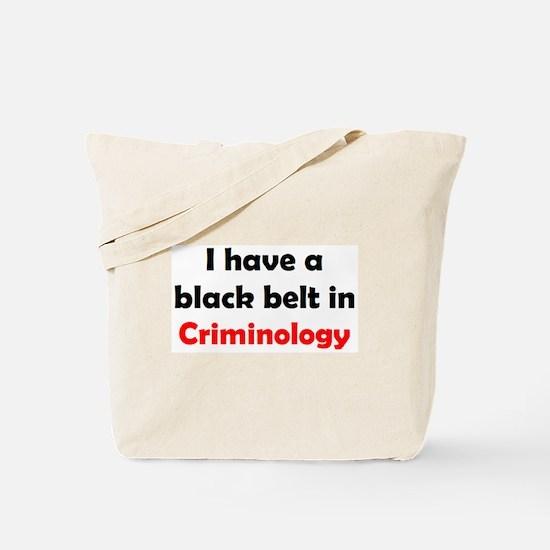 criminology black belt Tote Bag