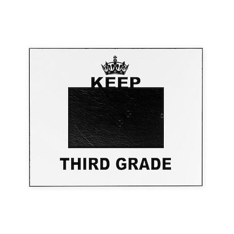 KEEP CALM AND TEACH THIRD GRADE Picture Frame
