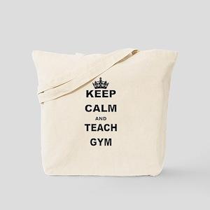 KEEP CALM AND TEACH GYM Tote Bag