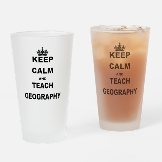 KEEP CALM AND TEACH GEOGRAPHY Drinking Glass