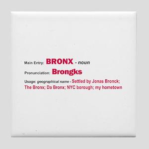 Bronx Dictionary Definition Tile Coaster