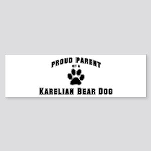 Karelian Bear Dog: Proud pare Bumper Sticker