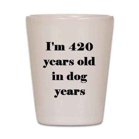60 dog years 3-3 Shot Glass