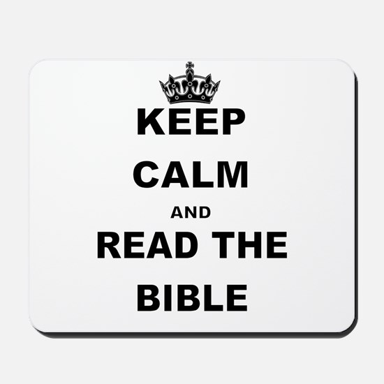 KEEP CALM AND READ THE BIBLE Mousepad
