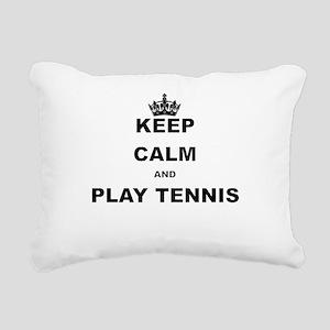 KEEP CALM AND PLAY TENNIS Rectangular Canvas Pillo
