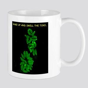 Wake Up & Smell The Toxo - Mug