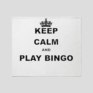 KEEP CALM AND PLAY BINGO Throw Blanket