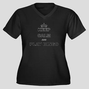 KEEP CALM AND PLAY BINGO Plus Size T-Shirt