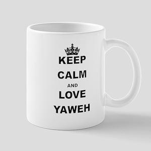 KEEP CALM AND LOVE YAWEH Mugs