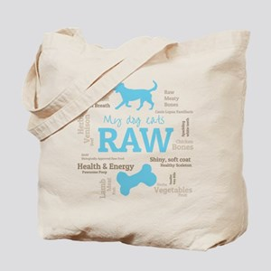 My Dog Eats Raw Because - Word cloud Blue Tote Bag