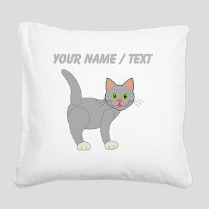 Custom Grey Cat Square Canvas Pillow