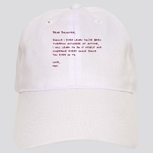 Dear Daughter Twerk Cap