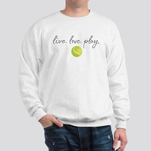 Live Love Play Tennis Sweatshirt