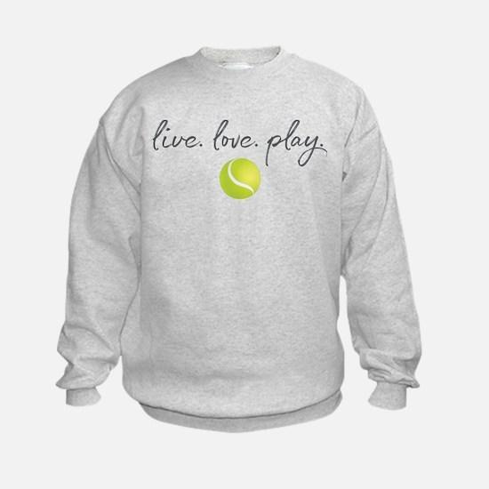 Live Love Play Tennis Sweatshirt