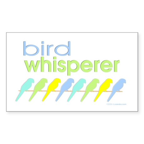 bird whisperer Rectangle Sticker