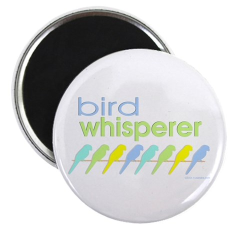 bird whisperer Magnet