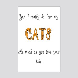 I really do love my cats Mini Poster Print
