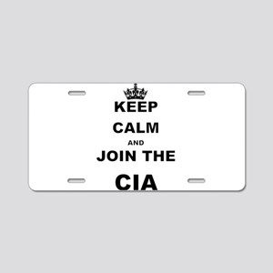 KEEP CALM AND JOIN THE CIA Aluminum License Plate