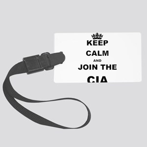 KEEP CALM AND JOIN THE CIA Luggage Tag