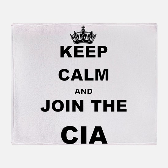 KEEP CALM AND JOIN THE CIA Throw Blanket
