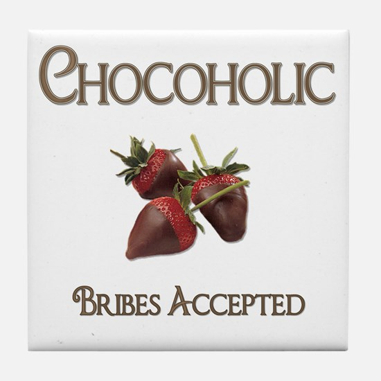 Chocoholic-Bribe Me Tile Coaster