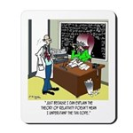 Theory of Relativity & The Tax Code Mousepad