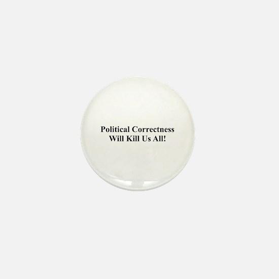 Political Correctness Mini Button