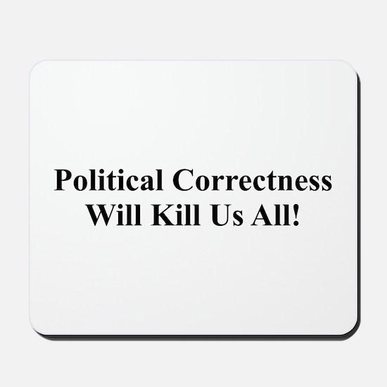 Political Correctness Mousepad