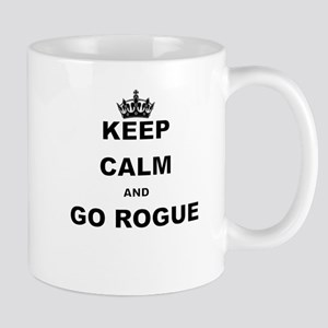 KEEP CALM AND GO ROGUE Mugs
