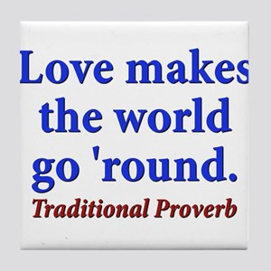 Love Makes The World Go Round - Traditional Tile C