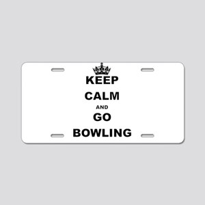 KEEP CALM AND GO BOWLING Aluminum License Plate