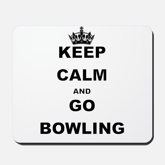 KEEP CALM AND GO BOWLING Mousepad