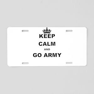 KEEP CALM AND GO ARMY. Aluminum License Plate