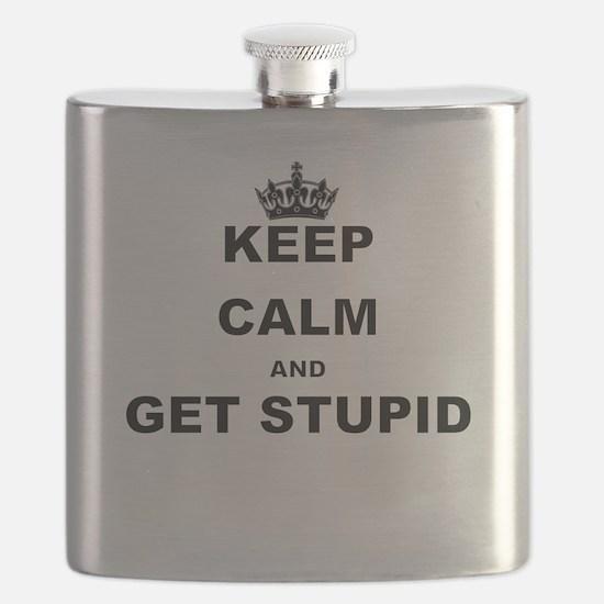 KEEP CALM AND GET STUPID Flask