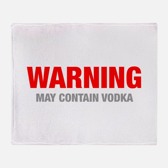 warning-VODKA-HEL-RED-GRAY Throw Blanket