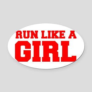 RUN-LIKE-A-GIRL-FRESH-RED Oval Car Magnet