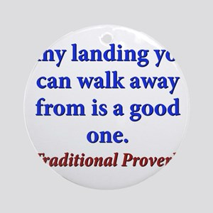 Any Landing You Can Walk Away From - Traditional R