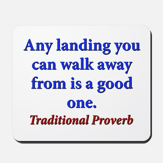 Any Landing You Can Walk Away From - Traditional M
