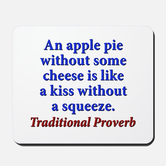 An Apple Pie Without Some Cheese - Traditional Mou
