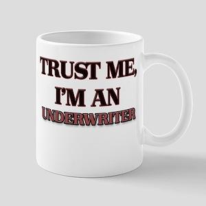Trust Me, I'm an Underwriter Mugs