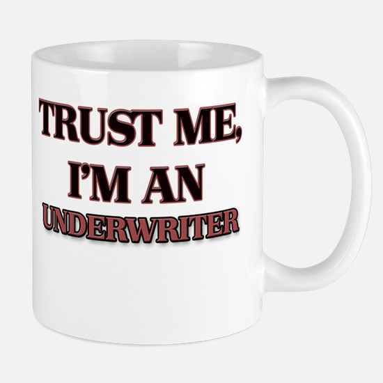Trust Me, I'm an Underwriter Mugs