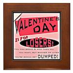 Valentine's Day for Losers Framed Tile