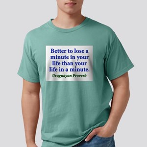 Better To Lose A Minute - Uruguayan Mens Comfort C