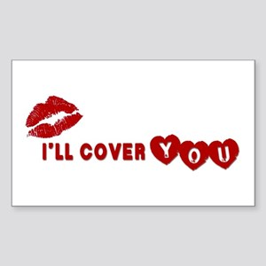 I'll Cover You Rectangle Sticker