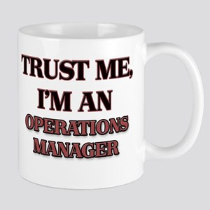 Trust Me, I'm an Operations Manager Mugs