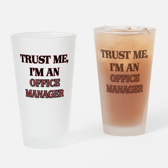 Trust Me, I'm an Office Manager Drinking Glass
