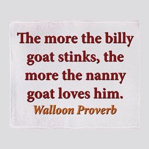 The More The Billy Goat Stinks - Walloon Throw Bla