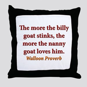 The More The Billy Goat Stinks - Walloon Throw Pil