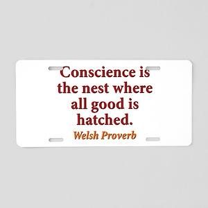 Conscience Is The Nest - Welsh Aluminum License Pl