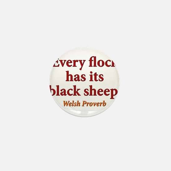 Every Flock Has Its Black Sheep - Welsh Mini Butto